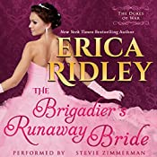 The Brigadier's Runaway Bride: Dukes of War, Book 5 | Erica Ridley