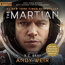 The Martian Audiobook by Andy Weir Narrated by R. C. Bray