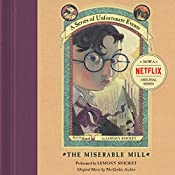 The Miserable Mill: A Series of Unfortunate Events #4 | Lemony Snicket