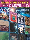 Greatest Pop & Movie Hits 2015: The Biggest Movies - the Greatest Artists - Big Note Piano (Greatest Hits)