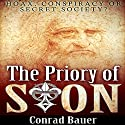 The Priory of Sion: Hoax, Conspiracy, or Secret Society? Audiobook by Conrad Bauer Narrated by Charles D. Baker