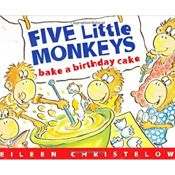 Set A Shopping Price Drop Alert For Five Little Monkeys Bake a Birthday Cake: (formerly titled Don't Wake Up Mama) (Five Little Monkeys Picture Books)