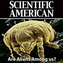Are Aliens Among Us?: Scientific American (       UNABRIDGED) by Paul Davies, Scientific American Narrated by Mark Moran
