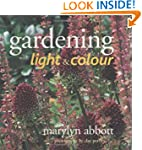 Gardening with Light and Colour