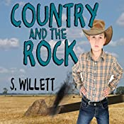 Country and the Rock: Volume 1 | S. Willett