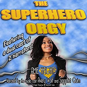 The Superhero Orgy (A Gangbang and Group Sex Story) Audiobook
