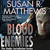 Blood Enemies: Jurisdiction Universe, Book 7 | Susan R. Matthews