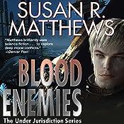 Blood Enemies: Jurisdiction Universe, Book 7 | Susan R. Matthews