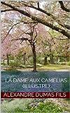 La Dame aux camélias (illustré) (French Edition)