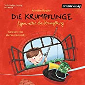 Egon rettet die Krumpfburg (Die Krumpflinge 5) | Annette Roeder