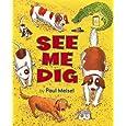 See Me Dig (I Like to Read Books)