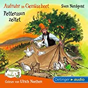 Aufruhr im Gemüsebeet / Pettersson zeltet (Pettersson und Findus) | Sven Nordqvist
