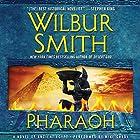 Pharaoh: A Novel of Ancient Egypt Hörbuch von Wilbur Smith Gesprochen von: Mike Grady
