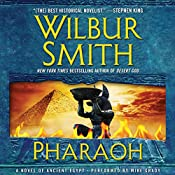 Pharaoh: A Novel of Ancient Egypt | Wilbur Smith