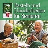 Basteln mit senioren - Weihnachtsbasteln mit senioren ...