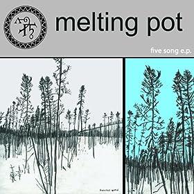 Melting Pot 5 Song EP