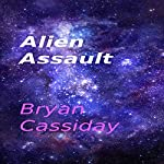 Alien Assault | Bryan Cassiday
