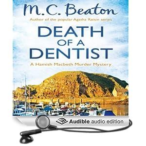 Death of a Dentist: Hamish Macbeth, Book 13 (Unabridged)