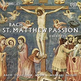 Bach, J.S.: St. Matthew Passion, Bwv 244 (Excerpts)