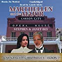 Marthellen and the Major: Carson City Chronicles, Book 2 Audiobook by Stephen Bly, Janet Bly Narrated by Laurie Klein