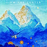 I Am The Center: Private Issue New Age In America - 1950-1990