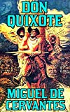 Don Quixote: By Miguel de Cervantes Saavedra(Illustrated + Unabridged + Active Contents)