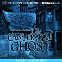 Oscar Wilde's The Canterville Ghost  by Oscar Wilde, Gareth Tilley (dramatized by) Narrated by Jerry Robbins, J.T. Turner, The Colonial Radio Players, Diane Capen, James Turner, Gabriel Clark, Cynthia Pape, John Pease