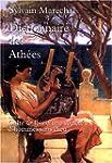 Dictionnaire des Ath�es : Anciens et...