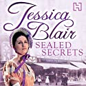 Sealed Secrets (       UNABRIDGED) by Jessica Blair Narrated by Anne Dover