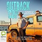 Outback Cop Hörbuch von Evan McHugh, Neale McShane Gesprochen von: Neale McShane, David Tredinnick