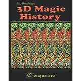 3D Magic History ~ Carlos Contreras