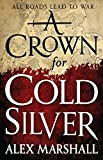 img - for A Crown for Cold Silver book / textbook / text book