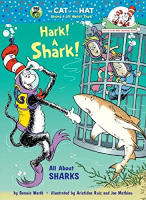 Hark A Shark All About Sharks Cat In The Hats Learning Library
