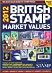 British Stamp Market Values 2012