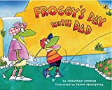 Froggy s Day with Dad