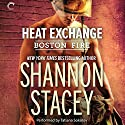 Heat Exchange Audiobook by Shannon Stacey Narrated by Tatiana Sokolov