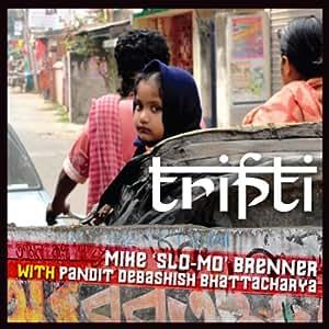 Mike Slo-Mo Brenner - Tripti - Amazon.com Music
