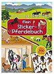 Mein Sticker-Pferdebuch (Mein Sticker...