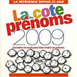 img - for La Des Cote Prenoms 2009 Connaitre La Mode Pour Bien Chosir Un Prenom book / textbook / text book