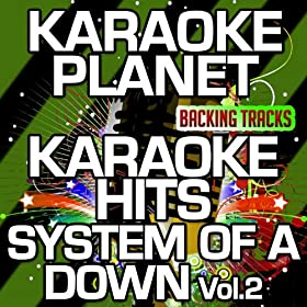 ... With Background Vocals) (Originally Performed By System Of A Down