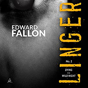 Linger: Dying Is a Wild Night Audiobook