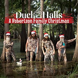 Duck the Halls: a Robertson Family Christmas from Capitol Nashville (Universal)