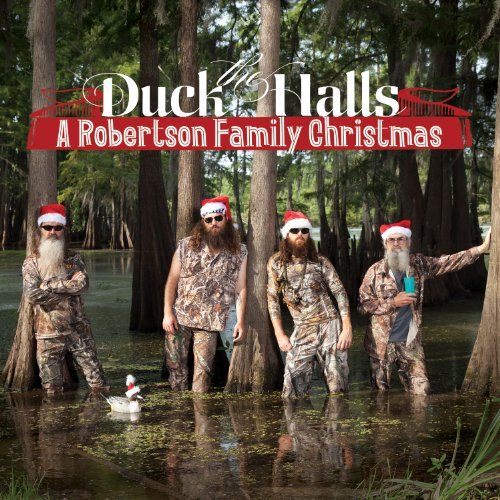 Duck the Halls A Robertson Family Christmas Album