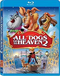 All Dogs Go to Heaven 2 [Blu-ray]