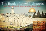 The Book of Jewish Secrets: and Why M...