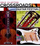 Crossroads Guitar Festival 2004 [2 DVDs]