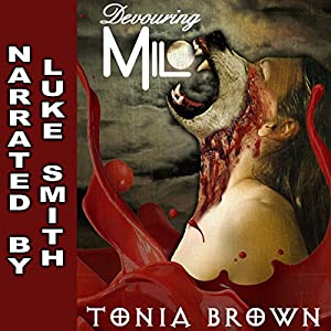 Devouring Milo | [Tonia Brown]