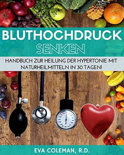 bluthochdruck-blutdruck-senken-ohne-medikamente-handbuch-zur-heilung-der-hypertonie-mit-naturheilmit