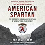 img - for American Spartan: The Promise, the Mission, and the Betrayal of Special Forces Major Jim Gant book / textbook / text book