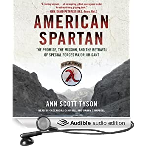 American Spartan: The Promise, the Mission, and the Betrayal of Special Forces Major Jim Gant